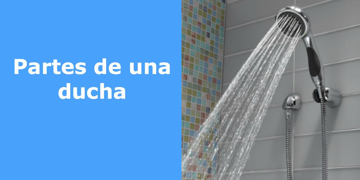 Partes de la ducha